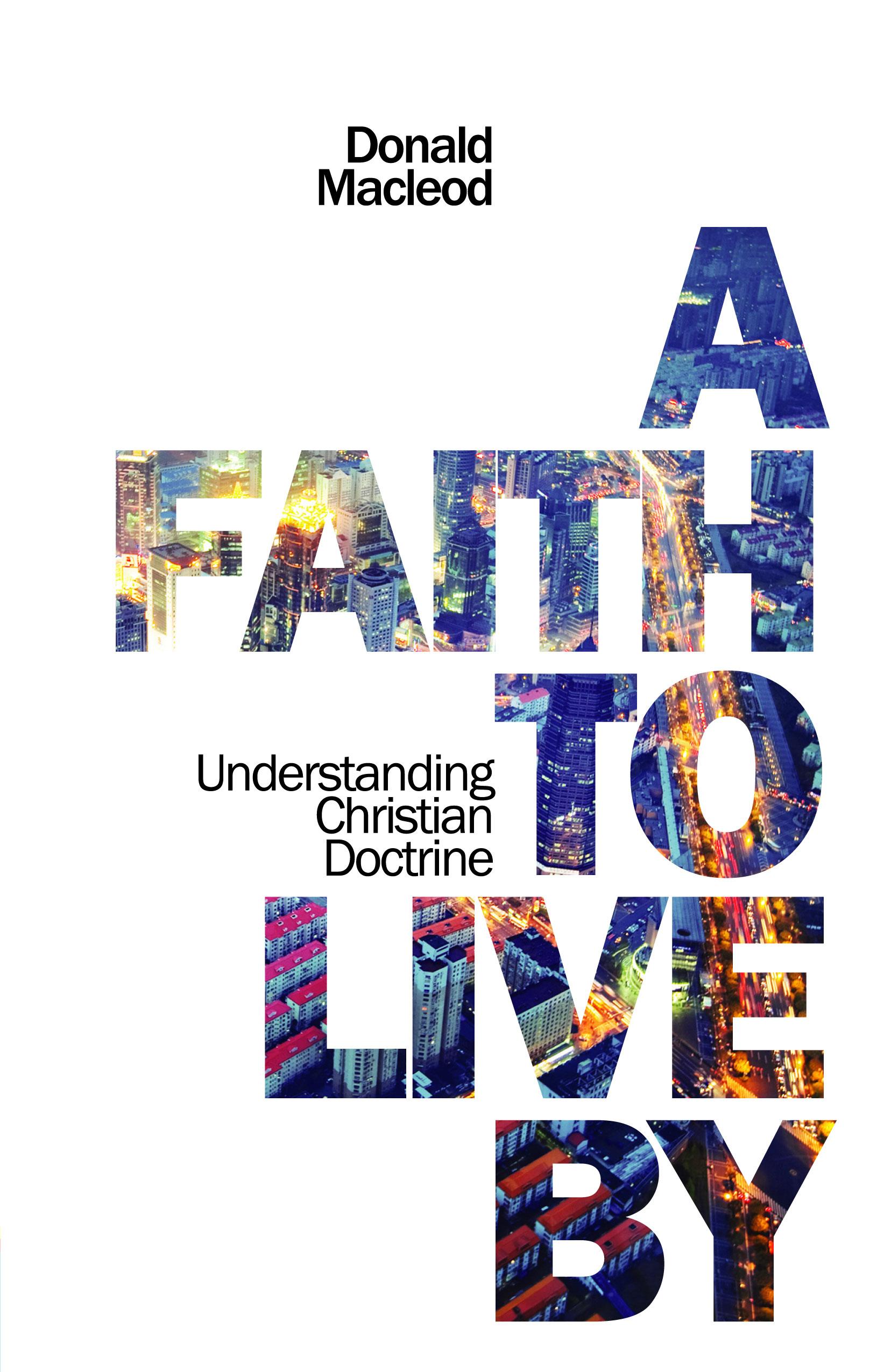 A Faith to Live By (Kindle eBook) - Donald leod ...